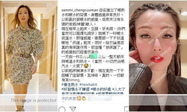 Becoming health conscious? Sammi Cheng starts to drink warm water everyday